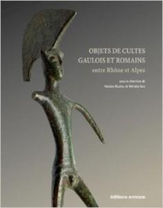 Objets de cultes gaulois et romains entre Rhône et Alpes. Autour des Voconces, Book cover