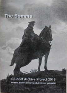 The Catalogue of the Somme Exhibition in the Roderic Bowen Library and Archives.